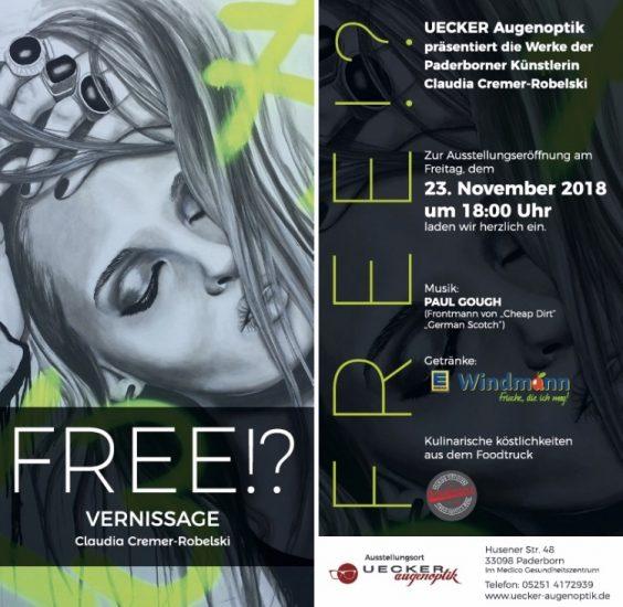 FREE ! ?  Ausstellung Uecker Augenoptik, Paderborn